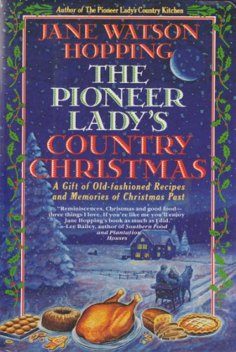 The Pioneer Lady's Country Christmas: A Gift of Old-Fashioned Recipes and Memories of Christmas Past (Christmas Memories With Recipes compare prices)