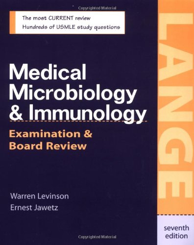 Medical Microbiology & Immunology: Examination & Board Review