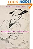 """American Cocktail: A """"Colored Girl"""" in the World"""