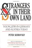 img - for Strangers in Their Own Land: Young Jews in Germany and Austria Today by Peter Sichrovsky (1986-12-31) book / textbook / text book