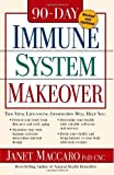 img - for 90 Day Immune System Revised: This vital life-saving information will help you:   Protect your body from diseases and early aging   Maximize your ... and surveys   Boost your vitality a by Maccaro PhD CNC, Janet (2005) Paperback book / textbook / text book