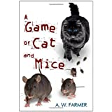 A Game of Cat and Miceby A. W. Farmer