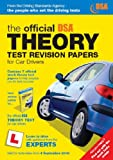 The Official DSA Theory Test Revision Papers for Car Drivers (Driving Skills Practice Papers) Driving Standards Agency