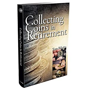 Collecting Coins in Retirement from Whitman Publishing, LLC