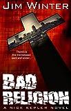 Bad Religion (Nick Kepler Book 4)