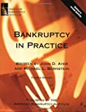 Bankruptcy in Practice, Fourth Edition
