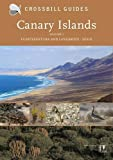 Dirk Hilbers Canary Islands: Vol. 1: Fuerteventura and Lanzarote - Spain (Crossbill Guide)