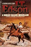 Horse Called Mogollon (042504632X) by Edson, J. T.