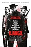Django Unchained - Movie Poster (Life, Liberty And The Pursuit Of Happiness) (Size: 24