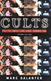Cults: Faith, Healing and Coercion (0195123700) by Marc Galanter