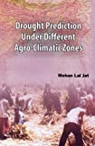 img - for Drought Prediction Under Different Agro Climatic Zones book / textbook / text book