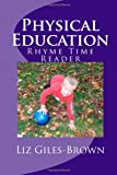 img - for Physical Education Rhyme Time Reader book / textbook / text book
