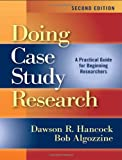 Doing Case Study Research: A Practical Guide for Beginning Researchers, Second Edition (0)