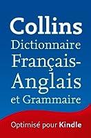 Collins Dictionnaire Fran�ais - Anglais et Grammaire
