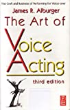 The Art of Voice Acting, Third Edition (Book Only)