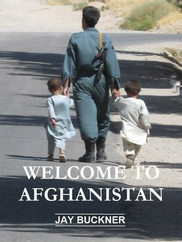 Welcome To Afghanistan by Jay Buckner ebook deal