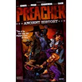Preacher VOL 04: Ancient Historypar Garth Ennis