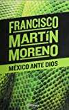 img - for Mexico ante Dios (Spanish Edition) book / textbook / text book