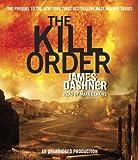 James Dashner The Kill Order (Maze Runner Trilogy)