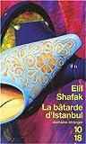 echange, troc Elif Shafak - La bâtarde d'Istanbul