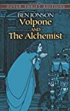 Ben Jonson Volpone and the Alchemist (Dover Thrift Editions)