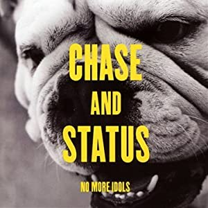 Chase and Status - No More Idols