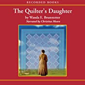 The Quilter's Daughter: Daughters of Lancaster County, Book 2 | [Wanda Brunstetter]