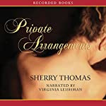 Private Arrangements | Sherry Thomas
