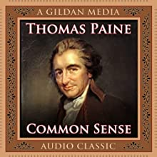Common Sense (       UNABRIDGED) by Thomas Paine Narrated by Walter Dixon