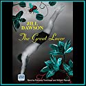 The Great Lover Hörbuch von Jill Dawson Gesprochen von: Patience Tomlinson, William Rycroft