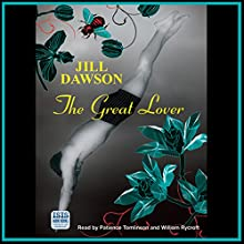 The Great Lover | Livre audio Auteur(s) : Jill Dawson Narrateur(s) : Patience Tomlinson, William Rycroft