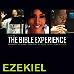 Ezekiel: The Bible Experience | Inspired By Media Group