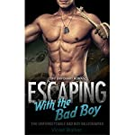 Billionaire Romance: Escaping with the Bad Boy | Violet Walker