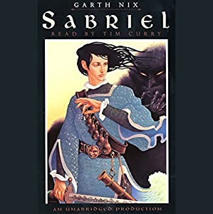 Sabriel Audiobook by Garth Nix Narrated by Tim Curry