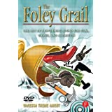 The Foley Grail: The Art of Performing Sound for Film, Games, and Animation ~ Vanessa Theme Ament