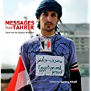Messages from Tahrir: Signs from Egypt's Revolution (A Tahrir Studies Edition)