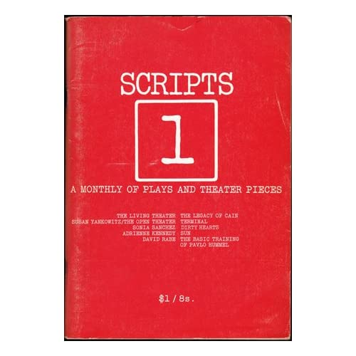 SCRIPTS 1: A Monthly of Plays and Theater Pieces - Vol. 1, No. 1, November 1971, Munk, Erika (editor); Coco, William (editor); MacDonald, Sandy (editor)