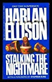 Stalking the Nightmare (0425086836) by Ellison, Harlan