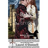 The Bride and the Brute ~ Laurel O'Donnell