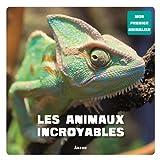 "Afficher ""Les Animaux incroyables"""
