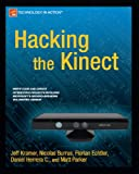 img - for Hacking the Kinect book / textbook / text book