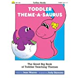 Toddler Theme-A-Saurusby Totline Publications