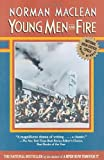 Image of By Norman Maclean Young Men and Fire (Reissue) [Paperback]