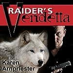 Raider's Vendetta   Karen Arnpriester