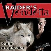 Raider's Vendetta | [Karen Arnpriester]