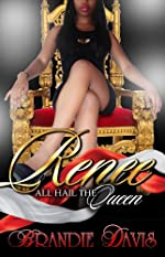 Renee:All Hail The Queen