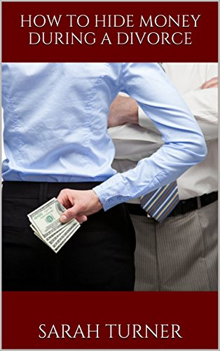 how-to-hide-money-during-a-divorce-how-to-hide-assets-how-to-hide-money-from-husband-how-to-hide-mon
