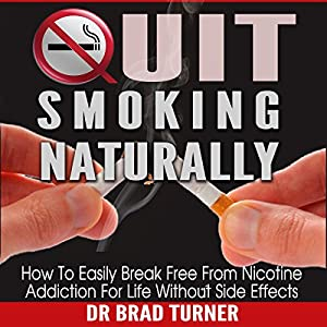 Quit Smoking Naturally Audiobook
