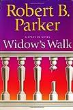 Widow's Walk: A Spenser Novel (Spenser Mysteries)