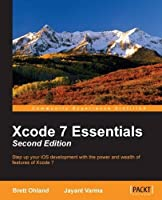 Xcode 7 Essentials, 2nd Edition Front Cover